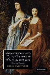 Romanticism and Music Culture in Britain, 1770-1840: Virtue and Virtuosity (Cambridge Studies in Romanticism) by Gillen D'Arcy Wood (2012-11-29)
