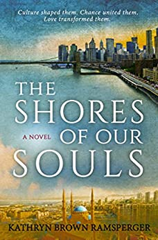 The Shores of Our Souls (English Edition) di [Brown Ramsperger, Kathryn]