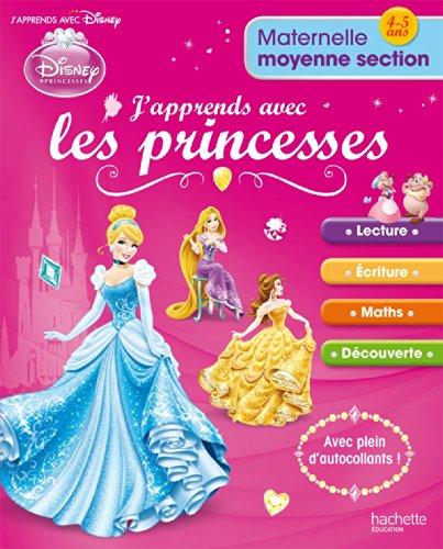 J'apprends avec les Princesses Maternelle Moyenne Section par Collectif