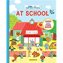 Little Detectives at School: A Look and Find Book