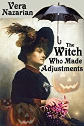 The Witch Who Made Adjustments (English Edition)