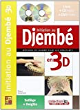 Maugain Manu Initiation Au Djembe En 3D Percussion Book/Cd/Dvd French