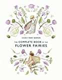 The Complete Book of the Flower Fairies
