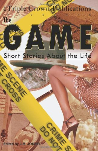 The Game (Triple Crown Publications Presents)