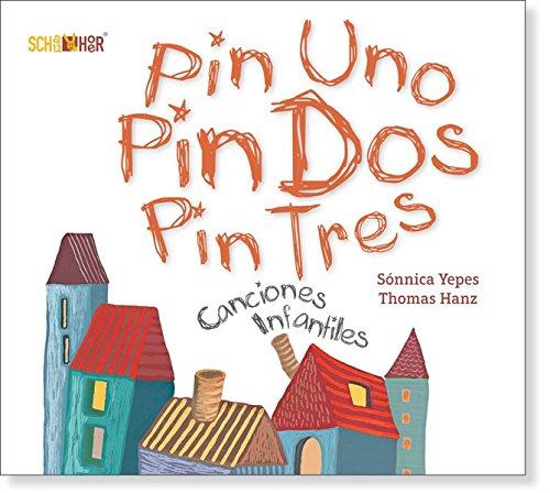 canciones-infantiles-pin-uno-pin-dos-pin-tres-spanisch-deutsche-anthologie