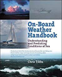 On-Board Weather Handbook by Chris Tibbs (2008-03-31)