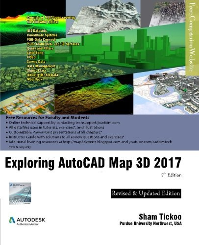 Exploring AutoCAD Map 3D 2017 by Prof Sham Tickoo Purdue Univ (2016-07-20)