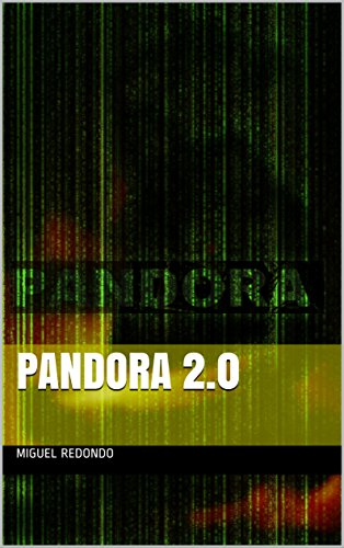 Pandora 2.0: Pandora 1.0  (Pandora 1.0 AI-IA nº 1) par Miguel Redondo