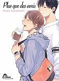 Telecharger Livres Plus que des amis Livre Manga Yaoi Hana Collection (PDF,EPUB,MOBI) gratuits en Francaise