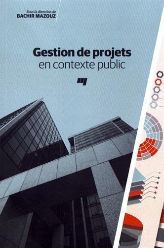 Gestion de projets en contexte public