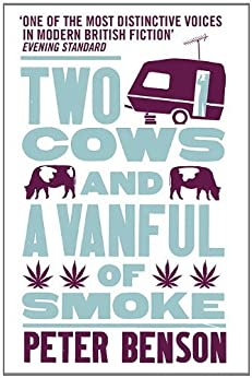 Two Cows and a Vanful of Smoke by [Benson, Peter]