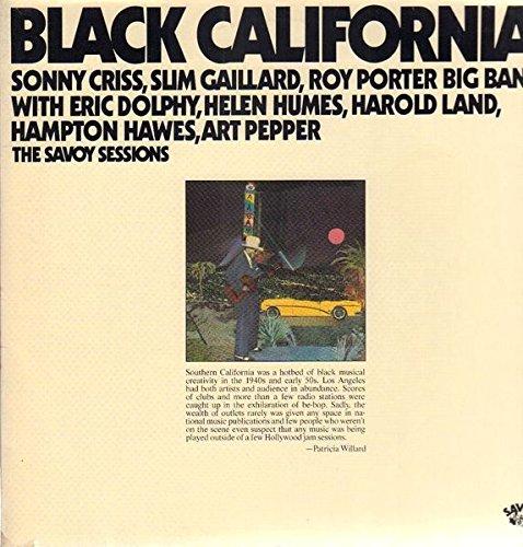 Sonny Criss , Slim Gaillard , Roy Porter Big Band With Eric Dolphy , Helen Humes , Harold Land , Hampton Hawes , Art Pepper - Black California - Savoy Records - 1 C 14861390/91 -
