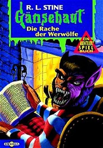 Gänsehaut Abenteuer-Spielbuch / Die Rache der Werwölfe: Ab 10 Jahre