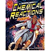THE DYNAMIC WORLD OF CHEMICAL REACTIONS BY (BISKUP, AGNIESZKA) PAPERBACK