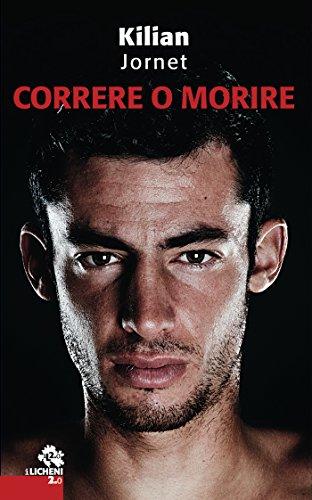 Correre o morire (Licheni 2.0) (Italian Edition) eBook: Kilian ...