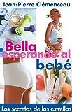 Bella esperando el bebé (Spanish Edition)
