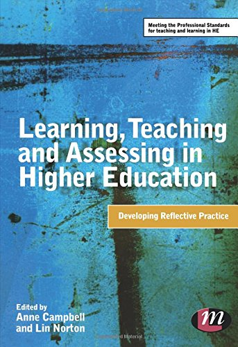Learning, Teaching and Assessing in Higher Education: Developing Reflective Practice (Teaching in Higher Education Series)