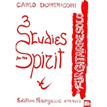 3 Studies for the Spirit: Fur Gitarre Solo (Edition Margaux)