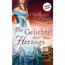 Die Geliebte des Herzogs: Die DeWinter-Highland-Saga: Erster Roman
