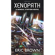 Xenopath (Bengal Station Trilogy 2)