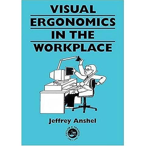 Visual Ergonomics in the Workplace (Guide Book