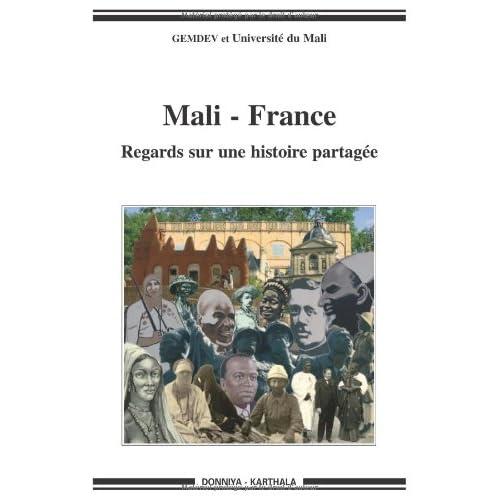 Mali - France : Regards sur une histoire partagée