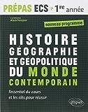 Histoire Géographie et Géopolitique du Monde Contemporain :  Prépas ...