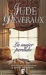 La mujer perdida : Serie James vol. 2 par Deveraux