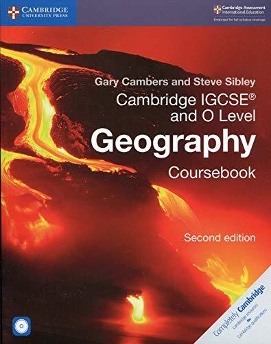 Cambridge IGCSE and O level geography. Per gli esami dal 2020. Coursebook. Per le Scuole superiori. Con CD-ROM (Cambridge International IGCSE)