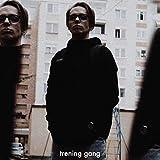 Trening Gang [Explicit]