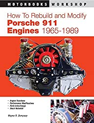 How to Rebuild and Modify Porsche 911 Engines 1965-1989 by Wayne R. Dempsey (2003-05-09)