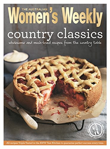 Country Classics – Fresh, seasonal meals (The Australian Women's Weekly Essentials)