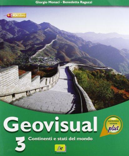 Geovisual. Ediz. verde plus. Per la Scuola media. Con espansione online: 3