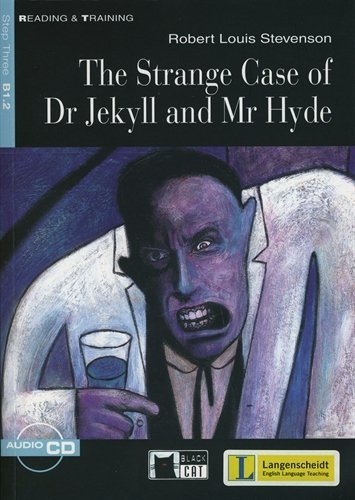 The Strange Case of Dr Jekyll and Mr Hyde - Buch mit Audio-CD (Black Cat Reading & Training - Step 3)