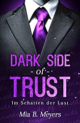 Dark side of trust: Im Schatten der Lust
