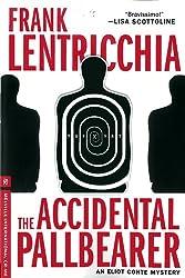Accidental Pallbearer, The (Melville International Crime)