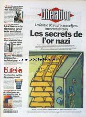 liberation-no-4767-du-17-09-1996-les-secrets-de-l-39-or-nazi-elections-en-bosnie-victoire-annoncee-des-nationalistes-quand-moulinex-embauche-au-mexique-biennale-de-venise-architectures-en-perspective-sur-la-lagune-chirac-remonte-les-bretelles-aux-polices-attentats-le-suspect-no1-poursuivi-par-ses-empreintes-sports-f1-charles-denner-est-mort-christophe-d