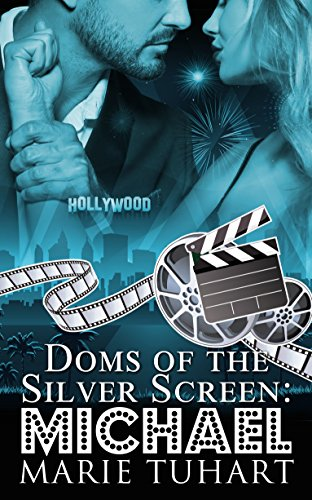 Michael (Doms of the Silver Screen Book 1) by [Tuhart, Marie]