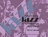 Analyzing Jazz: A Schenkerian Approach