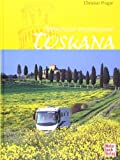Toskana: Wohnmobil-Impressionen - Christian Prager