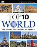 DK Eyewitness Top 10 World (DK Eyewitness Travel Guide)