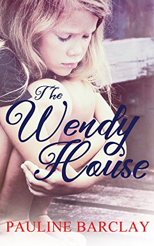 The Wendy House by [Barclay, Pauline]