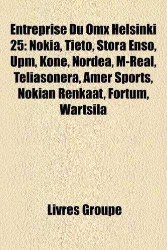 entreprise-du-omx-helsinki-25-nokia-tieto-stora-enso-upm-kone-nordea-m-real-teliasonera-amer-sports-