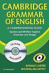 Cambridge Grammar of English: A Comprehensive Guide. Spoken and Written English. Grammar ans Usage by Ronald Carter (2006-02-06)