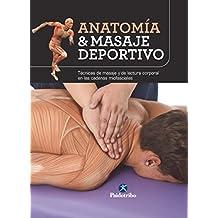 Anatomía & masaje deportivo: Edición en color (Spanish Edition)