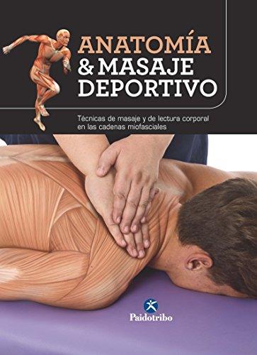 Anatomía & masaje deportivo: Edición en color por Josep Mármol Esparcia