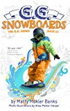 G.G. Snowboards (The G.G. Series, Book #1) (English Edition)