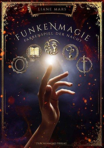 Funkenmagie: Farbenspiel der Nacht (German Edition)