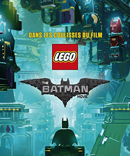 Lego The Batman Movie, dans les coulisses du film par From Huginn & Muninn