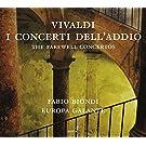 Vivaldi: Concerti Dell'addio - Abschiedskonzerte - Violinkonzerte RV 189 / 273 / 286 / 367 / 371 / 390